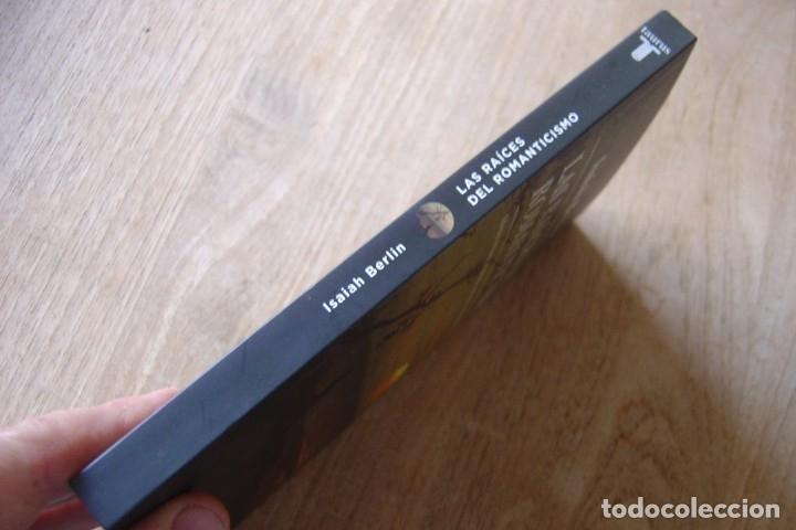 Libros de segunda mano: LAS RAÍCES DEL ROMANTICISMO. ISAIAH BERLIN.TAURUS. 1A EDICIÓN 2015 - Foto 2 - 164137086