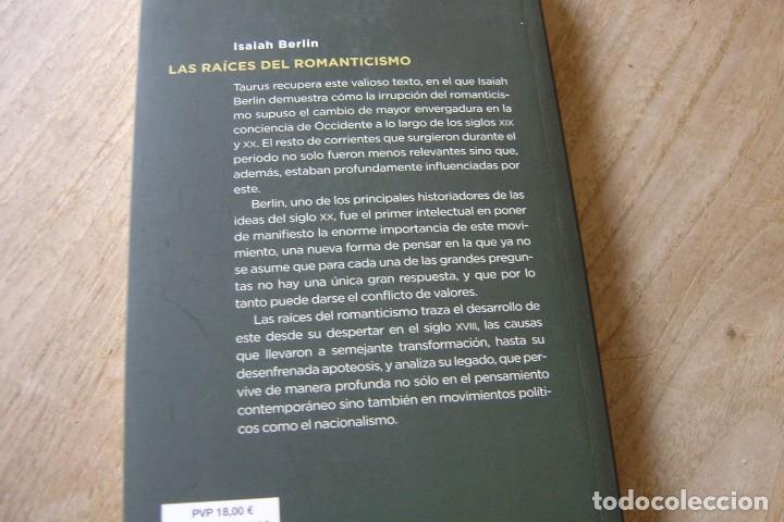 Libros de segunda mano: LAS RAÍCES DEL ROMANTICISMO. ISAIAH BERLIN.TAURUS. 1A EDICIÓN 2015 - Foto 6 - 164137086