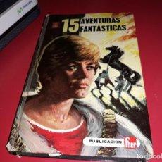 Libros de segunda mano: 15 AVENTURAS FANTASTICAS Y 15 ENIGMAS DE LA HISTORIA PUBLICACIÓN FHER 1970. Lote 164675422