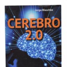 Libros de segunda mano: CEREBRO 2.0 - BLASCHKE, JORGE. Lote 164722837