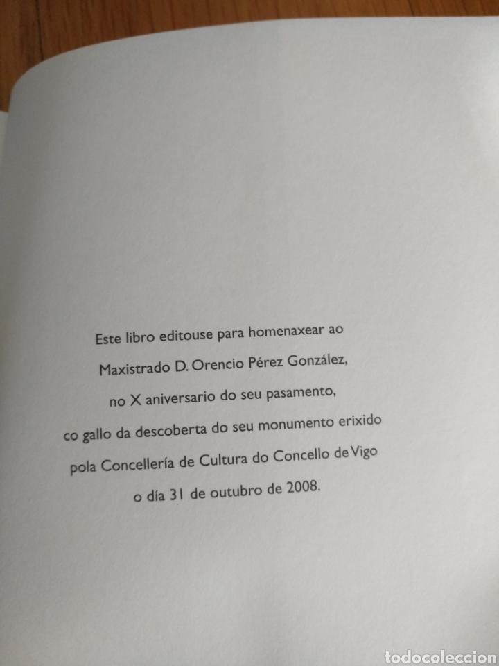 Libros de segunda mano: Orencio Pérez González. A vocación galeguista fin xuiz. Galeguizar Galicia, 2008 - Foto 3 - 164743956