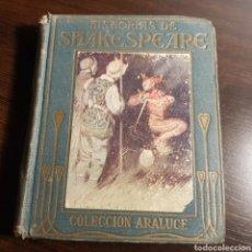 Libros de segunda mano: HISTORIAS DE SHAKESPEARE 1940 COLECCION ARALUCE. Lote 164764545