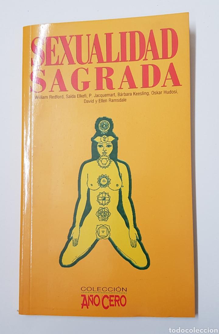 SEXUALIDAD SAGRADA/ COLECCIÓN AÑO CERO - TDK8 (Libros de Segunda Mano - Parapsicología y Esoterismo - Otros)