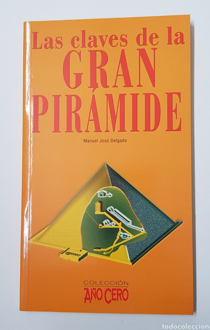 LAS CLAVES DE LA GRAN PIRAMIDE/ COLECCIÓN AÑO CERO - TDK8 (Libros de Segunda Mano - Parapsicología y Esoterismo - Otros)