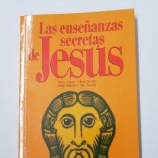 Libros de segunda mano: LAS ENSEÑANZAS SECRETAS DE JESUS / COLECCIÓN AÑO CERO - TDK8. Lote 164829694