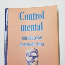 Libros de segunda mano: CONTROL MENTAL INTRODUCCIÓN AL MÉTODO SILVA BIBLIOTECA AÑO CERO - TDK8. Lote 164830482