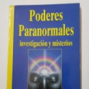 Libros de segunda mano: PODERES PARANORMALES INVESTIGACION Y MISTERIOS - BIBLIOTECA AÑO CERO - TDK8. Lote 164830802
