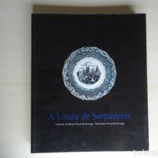 Libros de segunda mano: LIBRO SOBRE LA CERAMICA DE SARGADELOS. Lote 164833934