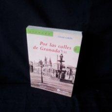 Libros de segunda mano: CESAR GIRON - POR LAS CALLES DE GRANADA TOMO I - EL DEFENSOR DE GRANADA 2006. Lote 164888118