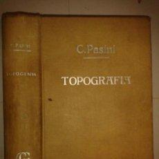 Libros de segunda mano: TRATADO DE TOPOGRAFÍA 1958 CLAUDIO PASINI 2ª EDICIÓN GUSTAVO GILI . Lote 164890934