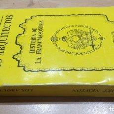 Libros de segunda mano: LOS ARQUITECTOS / JOSEPH FORT NEWTON/ HISTORIA DE LA FRANCMASONERIA/ DIANA/ H104. Lote 164963938