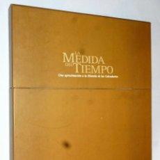 Libros de segunda mano: LA MEDIDA DEL TIEMPO. UNA APROXIMACIÓN A LA HISTORIA DE LOS CALENDARIOS. Lote 164974014