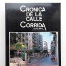 Libros de segunda mano: CRONICA DE LA CALLE CORRIDA. PATRICIO ADURIZ. (CRONISTA OFICIAL DE GIJON). BIBLIOTECA JULIO SOMOZA. Lote 164976546