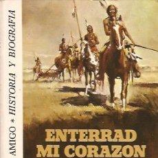 Libros de segunda mano: LIBRO ENTERRAD MI CORAZON EN WOUNDED KNEE DEE BROWN BRUGUERA. Lote 175952393
