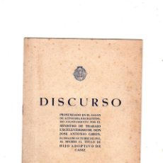 Libros de segunda mano: DISCURSO. MINISTRO DE TRABAJO SR. DON JOSE GIRON. RECIBE EL TITULO DE HIJO ADOPTIVO DE CADIZ. 1955.. Lote 165051350