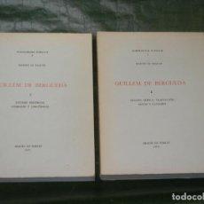 Libros de segunda mano: GUILLEM DE BERGUEDA, DE MARTIN DE RIQUER - 2 VOLS. ABADIA DE POBLET 1971. Lote 165051586