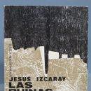 Libros de segunda mano: LAS RUINAS DE LA MURALLA. IZCARAY. Lote 165066486
