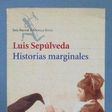 Libros de segunda mano: HISTORIAS MARGINALES. LUIS SEPULVEDA. Lote 165067886