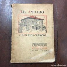 Livros em segunda mão: EL AMPARO. SUS PLATOS CLÁSICOS - URSULA, SIRA Y VICENTA DE AZCARAY Y EGUILEOR. Lote 164501358