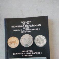 Libros de segunda mano: CATALOGO DE LAS MONEDAS ESPAÑOLAS DESDE ISABEL II A JUAN CARLOS I 1833-1996. Lote 165100766
