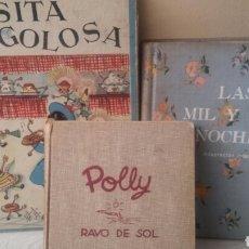 Libri di seconda mano: LOTE TRES LIBROS LITERATURA JUVENIL LAS MIL Y UNA NOCHES ROSITA GOLOSA Y POLLY RAYO DE SOL. Lote 165167334