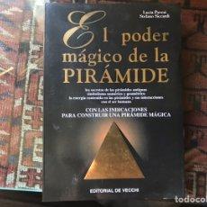 Libros de segunda mano: EL PODER MÁGICO DE LA PIRÁMIDE. LUCÍA PAVESI. COMO NUEVO. Lote 165178206