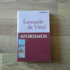 Libros de segunda mano: AFORISMOS. LEONARDO DA VINCI.. Lote 165186945