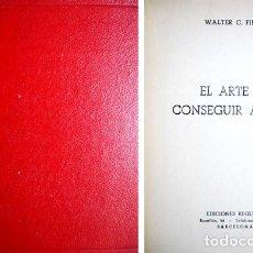 Libros de segunda mano: FIELDS, WALTER C. EL ARTE DE CONSEGUIR AMIGOS. 1952.. Lote 165193742