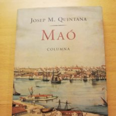 Libros de segunda mano: MAÓ (JOSEP M. QUINTANA) COLUMNA. Lote 165203134