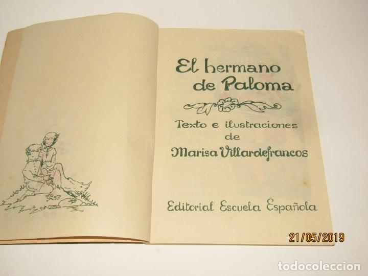 Libros de segunda mano: EL HERMANO DE PALOMA por Glória Villardefrancos de Editorial Escuela Española - Foto 6 - 165256766