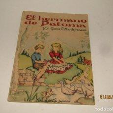 Libros de segunda mano: EL HERMANO DE PALOMA POR GLÓRIA VILLARDEFRANCOS DE EDITORIAL ESCUELA ESPAÑOLA. Lote 165256766