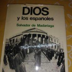 Libros de segunda mano: DIOS Y LOS ESPAÑOLES. SALVADOR DE MARADIAGA. PLANETA. 1975.. Lote 165271094