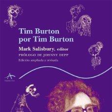 Libros de segunda mano: TIM BURTON POR TIM BURTON. - SALISBURY, MARK.. Lote 165280782
