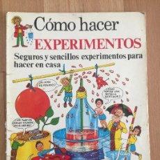 Libros de segunda mano: COMO HACER EXPERIMENTOS - EDICIONES PLESA - GCH. Lote 165304938