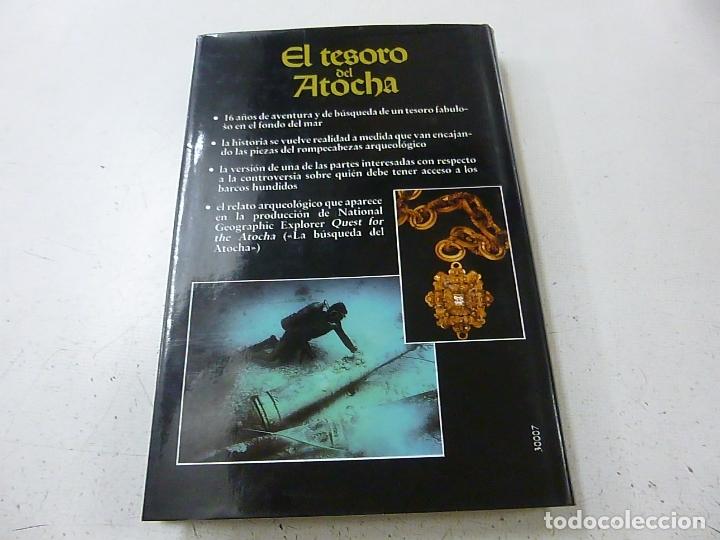 Libros de segunda mano: EL TESORO DEL ATOCHA -R DUNCAN MATHEWSON III - N 4 - Foto 2 - 165309902