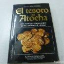 Libros de segunda mano: EL TESORO DEL ATOCHA -R DUNCAN MATHEWSON III - N 4. Lote 165309902