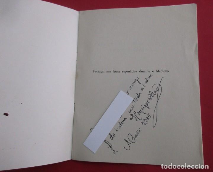 Libros de segunda mano: PORTUGAL NAS LETRAS ESPANOHOLAS DURANTE O MEDIEVO. E. CHAO ESPINA. DEDICADO. BRAGA 1964. 27 PÁGINAS. - Foto 2 - 165312070