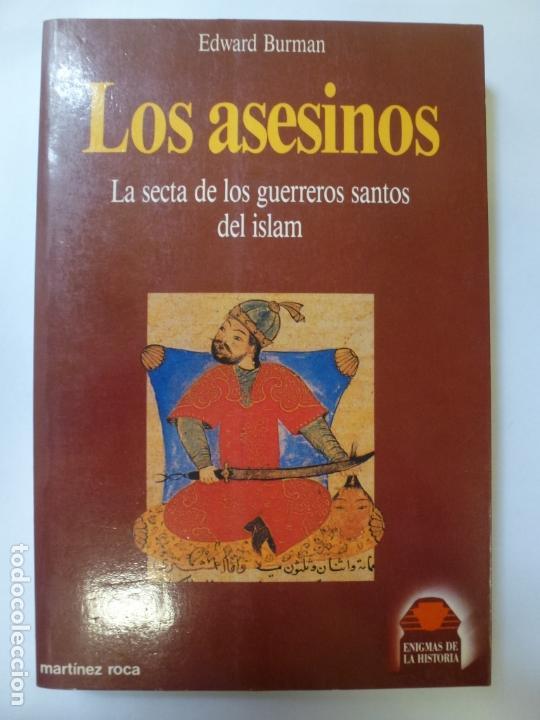 LOS ASESINOS. LA SECTA DE LOS GUERREROS SANTOS DEL ISLAM. BURMAN (Libros de Segunda Mano - Historia - Otros)