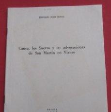 Gebrauchte Bücher - CAUCA,LOS SUEVOS Y LAS ADVOCACIONES DE SAN MARTÍN EN VIVERO. E. CHAO ESPINA. DEDICADO. 19 PÁGINAS. - 165318358