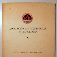Libros de segunda mano: ASOCIACIÓN DE EXLIBRISTAS DE BARCELONA. Nº 12. - BARCELONA 1956 - AGUAFUERTES, XILOGRRAFÍAS, PLUMA,. Lote 165324420