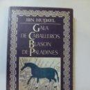 Libros de segunda mano: GALA DE CABALLEROS. BLASON DE PALADINES. HUDAYL. Lote 165331318