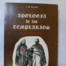 Libros de segunda mano: APOLOGÍA DE LOS TEMPLARIOS. PLANE (SUBRAYADO). Lote 165333502
