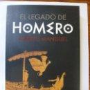 Libros de segunda mano: EL LEGADO DE HOMERO. ALBERTO MANGUEL. Lote 165334426