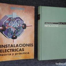 Libros de segunda mano: INSTALACIONES ELÉCTRICAS, TEORÍA Y PRÁCTICA- IBBETSON. Lote 165350474
