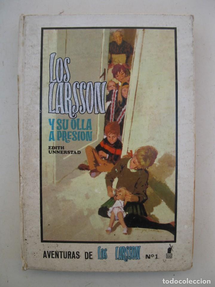 AVENTURAS DE LOS LARSSON - Nº 1 - LOS LARSSON Y SU OLLA A PRESIÓN - EDITH UNNERSTAD - MOLINO. (Libros de Segunda Mano - Literatura Infantil y Juvenil - Otros)