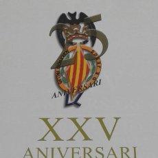 Libros de segunda mano: XXV ANIVERSARIO AGRUPACION DE FALLAS DE JESUS. Lote 165370938