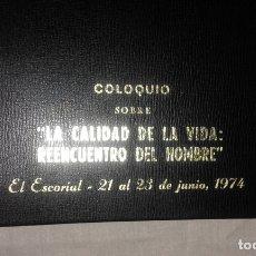 Libros de segunda mano: DOSSIER COLOQUIO SOBRE LA CALIDAD DE LA VIDA.SALVADOR PANIKER.AÑO 1974.. Lote 165371138
