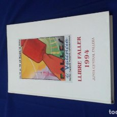 Libros de segunda mano: LIBRO JUNTA CENTRAL FALLERA 1994. Lote 165372706