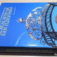 Libros de segunda mano: LOS TRASTAMARA Y LOS BORBONES EN EL REAL SITIO DE SAN ILDEFONS/ POMPEYO MARTIN PEREZ/ LUNWERG. Lote 165389010