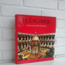 Libros de segunda mano: EL ESCORIAL. OCTAVA MARAVILLA DEL MUNDO.PATRIMONIO NACIONAL. BORBONES, AUSTRIAS, EL GRECO.. Lote 165396046